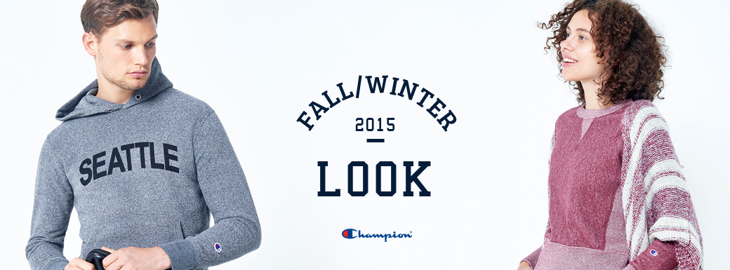 Champion 2015 FALL&WINTER LOOK